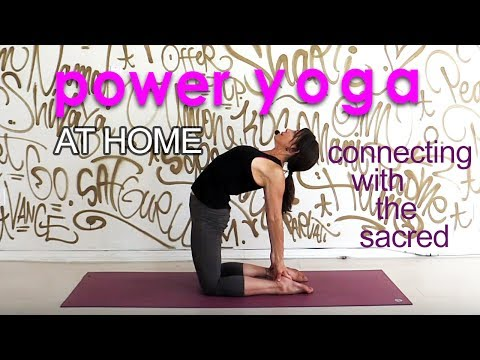 Power Yoga Workout ~ Connecting with the Sacred