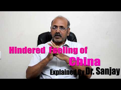 Hindered Feeling Of China Explained by Dr. Sanjay.