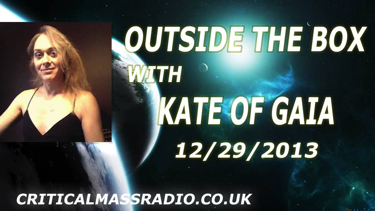 Outside The Box With Kate Of Gaia - Santos Bonacci - Attention ALL Police Agents [12/29/2013]