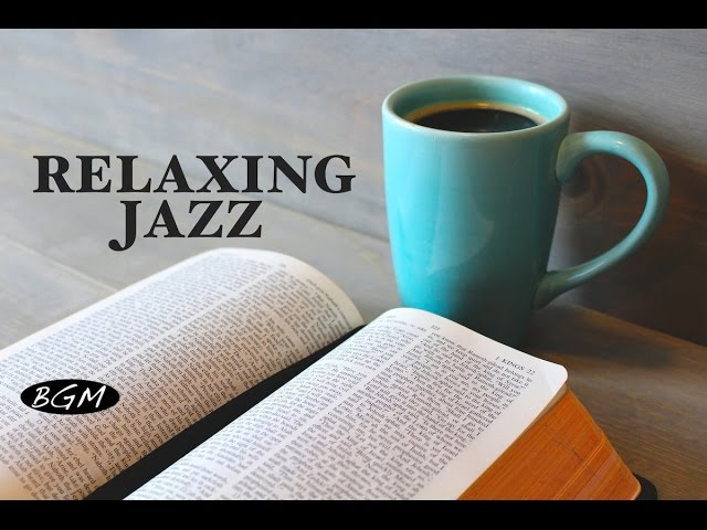 Cafe Music - Jazz & Bossa Music for relaxation - ゆったりジャズ!!