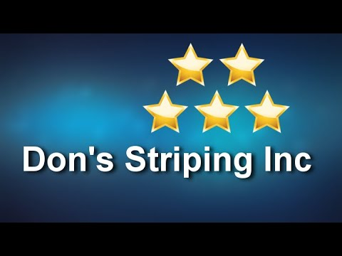 Don's Striping Inc Metairie Exceptional 5 Star Review by Chad S.