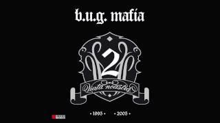 B.U.G. Mafia - In Anii Ce Au Trecut