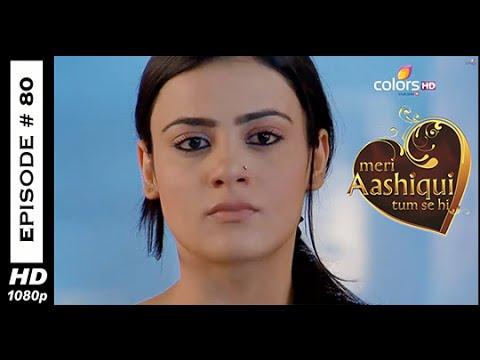 Meri Aashiqui Tum Se Hi - मेरी आशिकी तुम से ही - 13th October 2014 - Full Episode (HD)