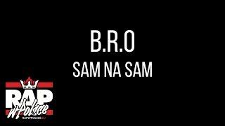 B.R.O - Sam na sam (prod. BeatBastardz)