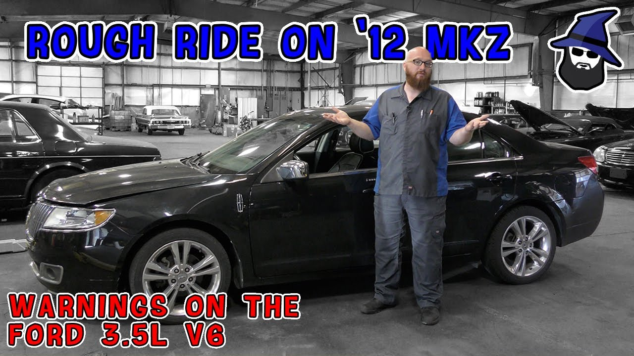 Rough Ride on 2012 Lincoln MKZ. CAR WIZARD shows how to isolate problem. Also Ford 3.5L V6 warning!