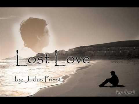 Judas Priest - Lost Love w/lyrics