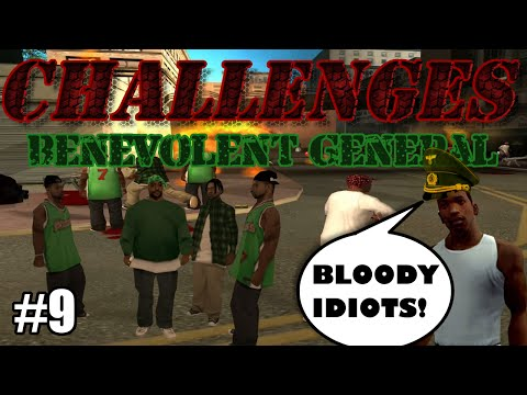 GTA SA Challenges - Episode 9: Benevolent General