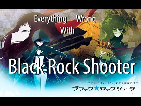 Everything Wrong With Black Rock Shooter (All 8 episodes)