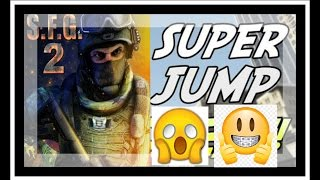 Tutorial: Super Jump trick on S.F.G 2(Jump On High Places)