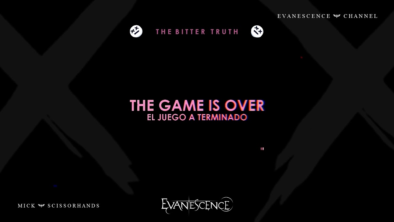 Arti Lirik dan Terjemahan Evanescence - The Game Is Over