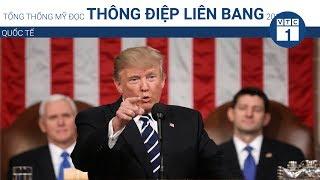 Tổng thống Mỹ đọc Thông điệp liên bang 2018 | VTC1