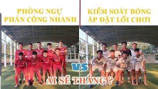 Trận cầu kinh điển FC ANH EM - FC PC 46| Bóng đá thực dụng lên ngôi ?