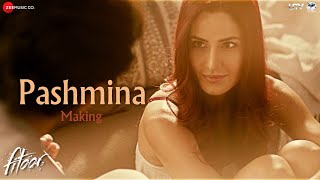 Pashmina - Making | Fitoor | Aditya Roy Kapur, Katrina Kaif | Amit Trivedi
