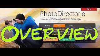 Cyberlink PhotoDirector 8 Overview