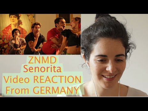 ZNMD Senorita Reaction From Germany | Bollywood Song Reaction