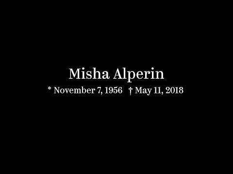 In Memoriam. Misha Alperin (1956�)