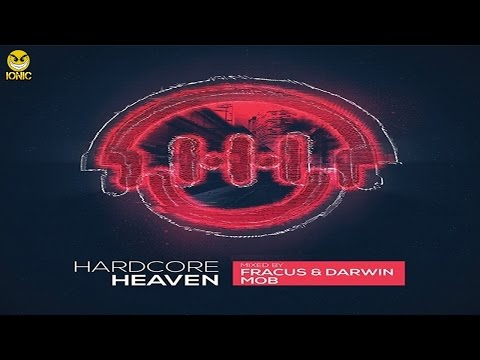 Hardcore Heaven 2016 CD 1 Fracus & Darwin