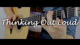 Thinking out Loud - Ed Sheeran - Fingerstyle Guitar Interpretation