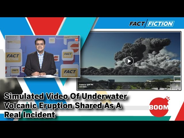 Fact Vs Fiction: Simulated Video Of Underwater Volcanic Eruption Shared As A Real Incident