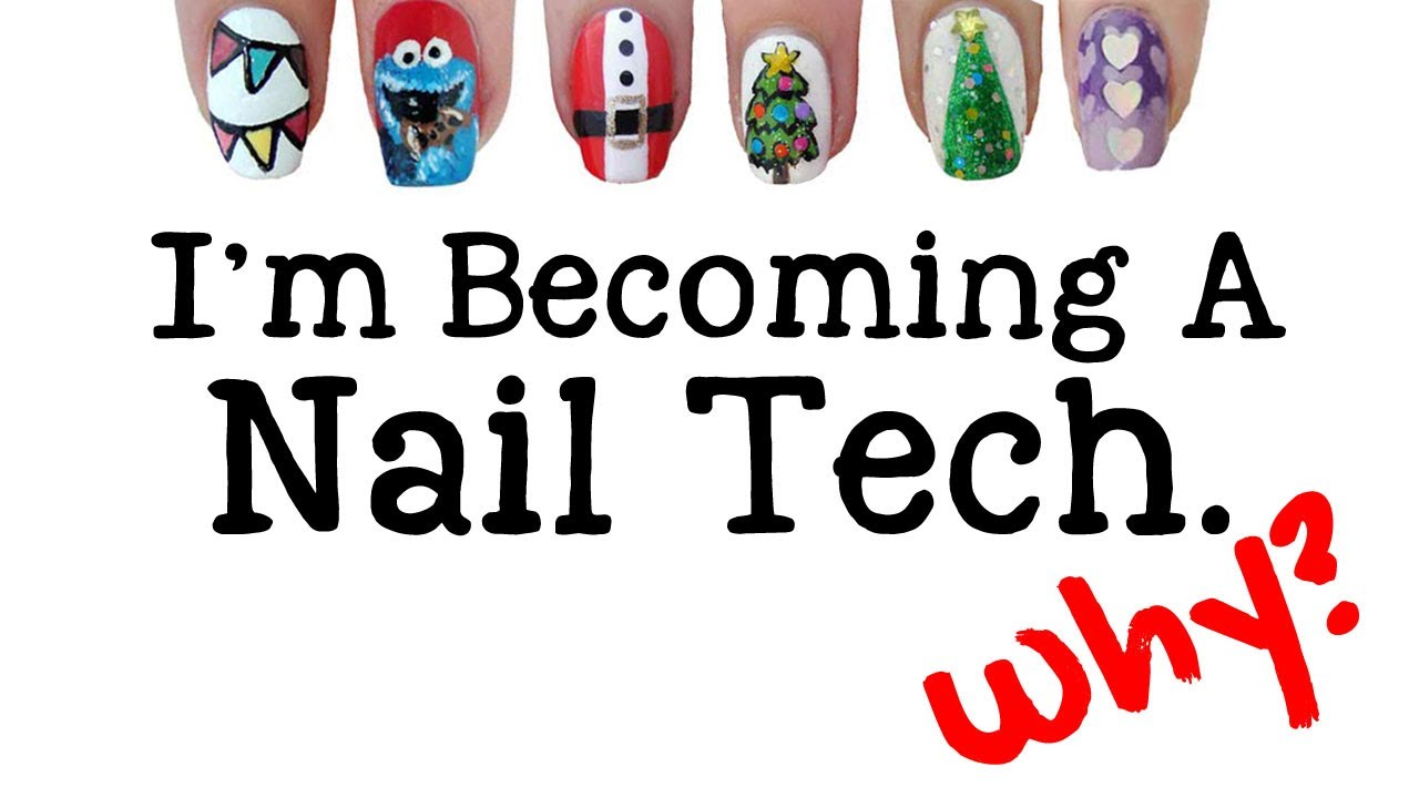 Why I Chose To Train As A Nail Tech