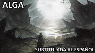 Ignea - Alga (Subtitulada Al Español)