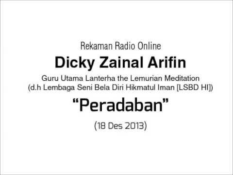 Dialog Radio Dicky Zainal Arifin: Peradaban