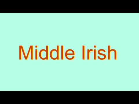 How to Pronounce Middle Irish