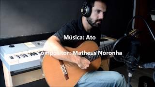 Ato - Matheus Noronha