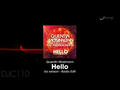 Quentin Mosimann feat Amanda Wilson - Hello (Ira version - Radio Edit)
