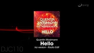 Download Quentin Mosimann feat Amanda Wilson - Hello (Ira version - Radio Edit) Mp3 and Videos