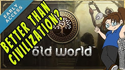 Old World: First Time Playing! - Part 10