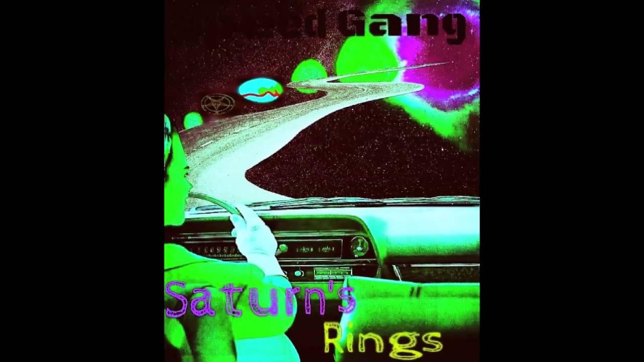 Speed Gang Islay Saturn S Rings Mixtape Youtube