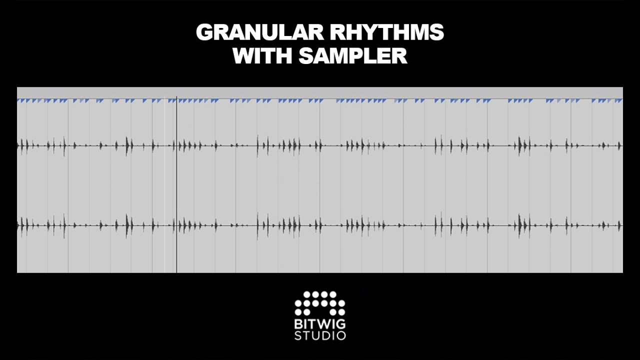 Creating Granular Rhythms With Bitwig Sampler