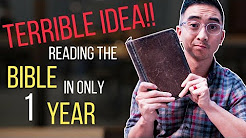 Why I think reading the Bible in 1 Year is a TERRIBLE IDEA!!!