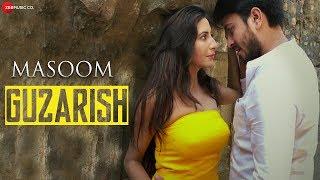 Guzarish | Masoom | Gufy | Javed Ali & Rehana Singh | Hansi Parmar & Ritesh Raghuvanshi