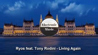 Ryos feat  Tony Rodini   Living Again