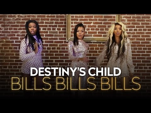 Destiny's Child - Bills, Bills, Bills (Cover Video)