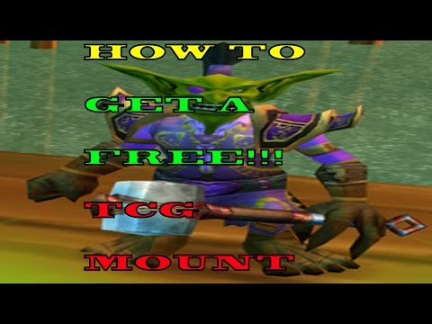 How To Get A FREE TCG Mount In World Of Warcraft!