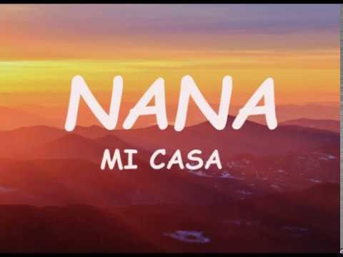 Download Mi Casa - Nana (Lyrics)