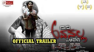 """Naanu Avanalla AvaLu"" Kannada Movie Official Trailer"