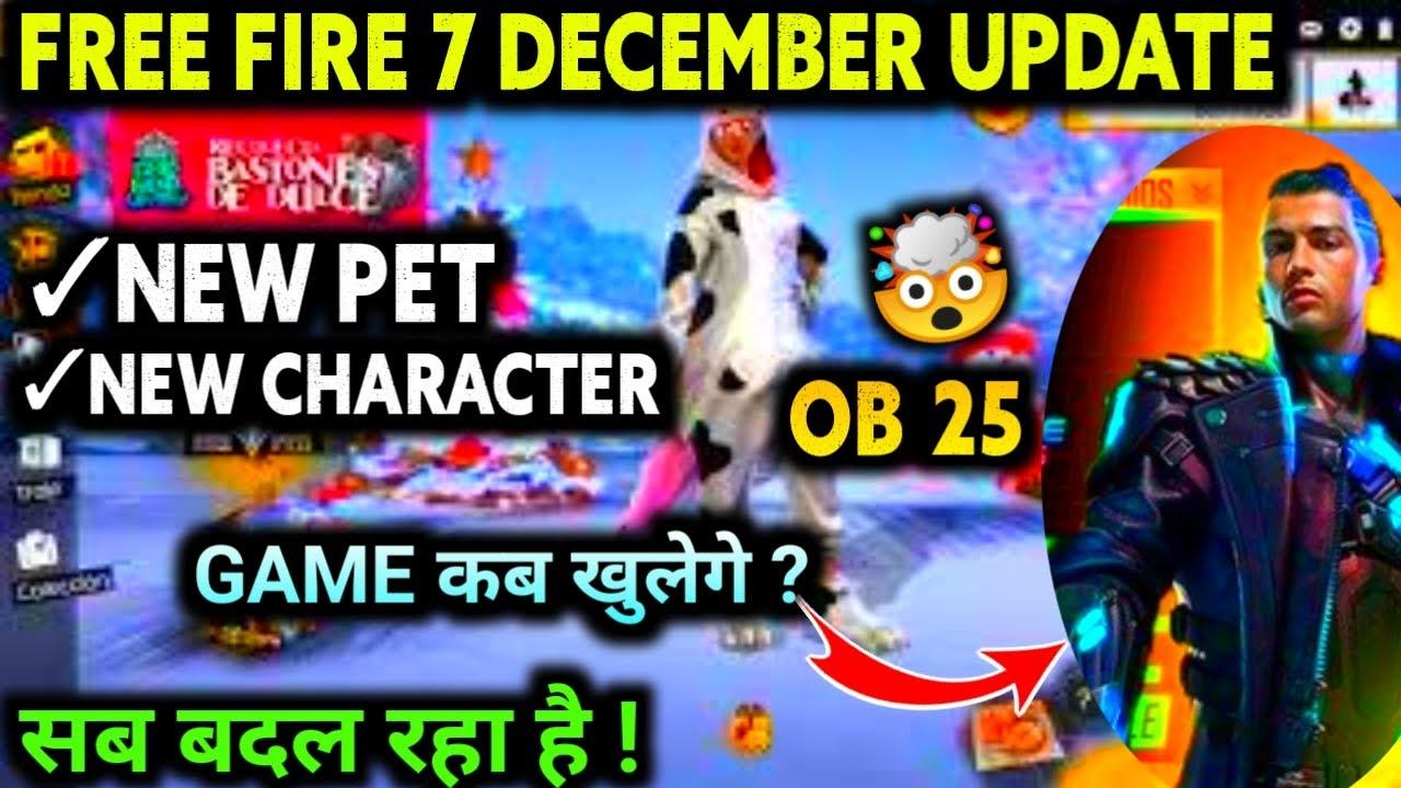 Free Fire 7 December Update 2020 Full Details Free Fire New Ob25 Update Free Fire New Update Today Youtube