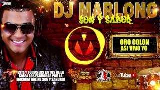 Asi Vivo Yo - Orquesta Colon - DJ Marlong Son y Sabor