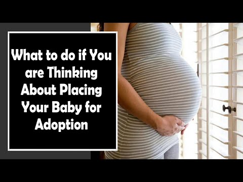 What to do if You are Thinking About Placing Your Baby for Adoption