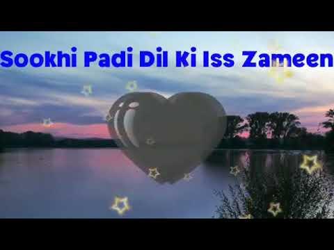 Hey Humnava mujhe apna bana le Sookhi padi dil ki iss zameen ko bhiga de WhatsApp status videos(22)