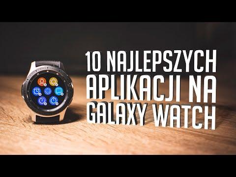 10 NAJLEPSZYCH APLIKACJI na Samsung Galaxy Watch
