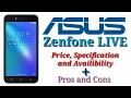 Hindi  Asus Zenfone Live Price  Specifications  availability in India and Pros n Cons too