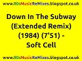 watch he video of Down In The Subway (Extended Remix) - Soft Cell | 80s Club Mixes | 80s Club Music | 80s Male Groups