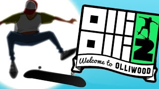 HOW TO SUCK AT SKATING - OlliOlli2: Welcome To Olliwood