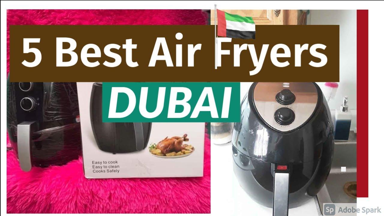 5 Best Air Fryers in UAE 2021- Buyer's Guide & Reviews