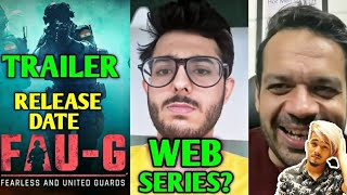 FAU-G Game Trailer & Release Date | CarryMinati Web Series? PUBG Unban Soon? Flying Beast, Scout |